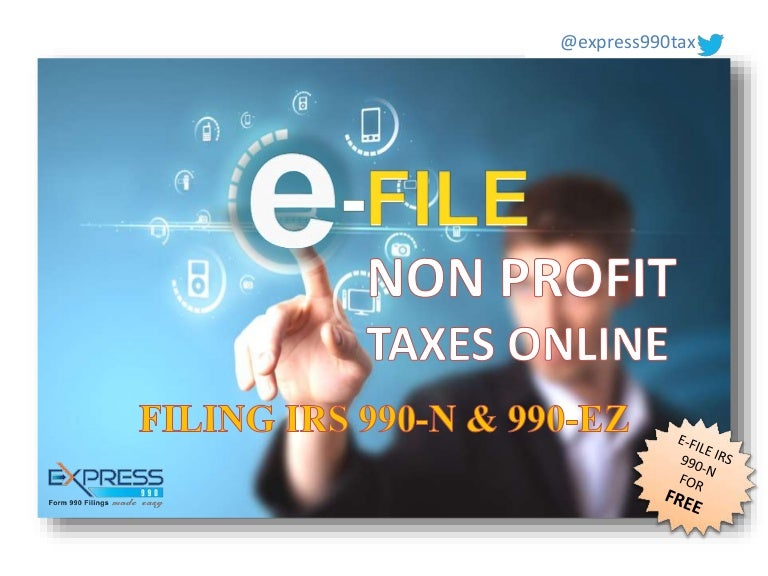 E file form 990 for Non profit organisations