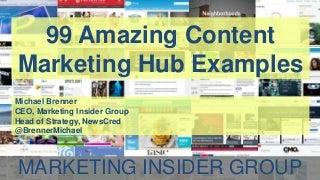 99 Amazing Content Marketing Hub Examples