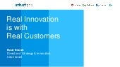 Real Innovation is with Real Customers by Baat Enosh