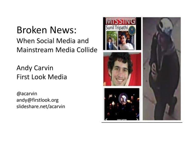 Broken News: When Social Media and Mainstream Media Collide