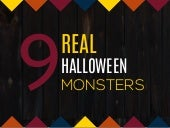 9 REAL Halloween Monsters