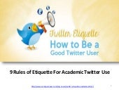9 Rules of Etiquette For Academic twitter Use