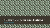 9 search query for link building