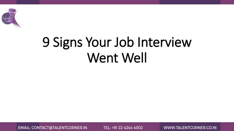 9 signs your job interview went well
