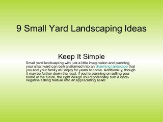 9 small yard landscaping ideas