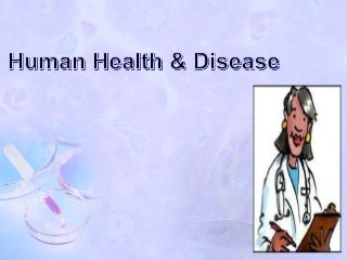 Human health & disease- PPT