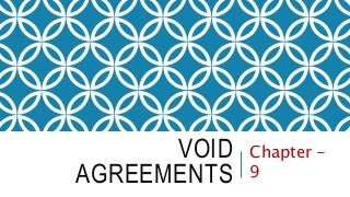 """""""Void & Wagering Agreements"""" (Chapter 9) - Business Law"""