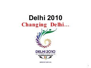 Delhi2010-090224111718-phpapp02-thumbnai