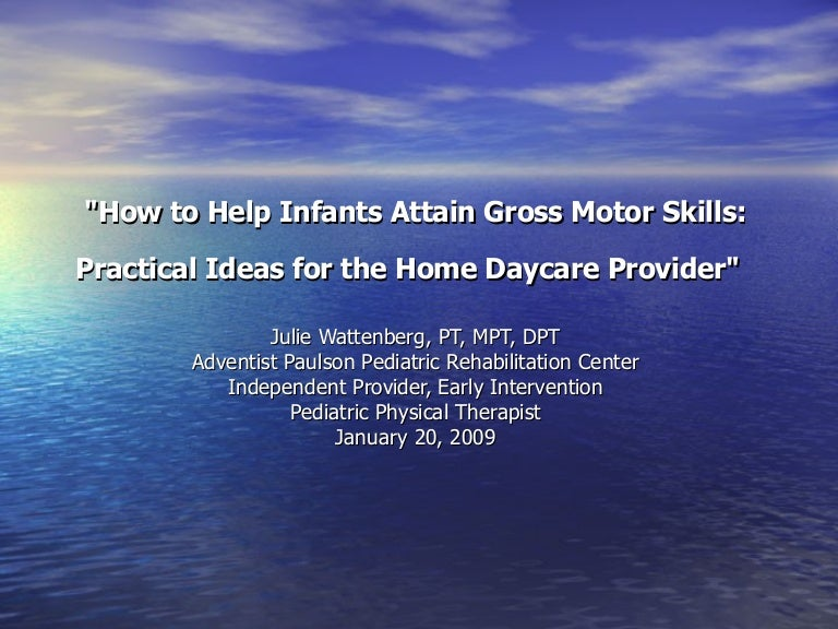 How To Help Infants And Children Develop Their Gross Motor Skills P
