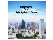 Eldercare Stress in the Workplace