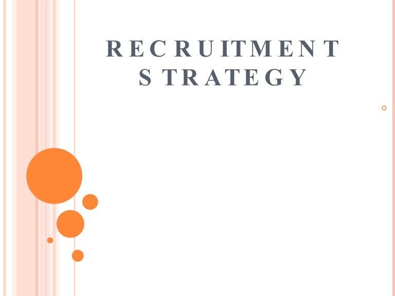 RecruitmentStrategy-122789999518-phpapp01-thumbnail-4.jpg?cb=1227871289
