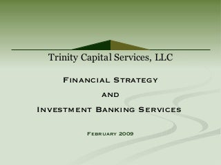 Trinity's Services