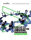 Evolve To Thrive in the Emerging Insurance Ecosystem