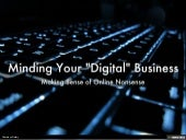 "Minding Your ""Digital"" Business"