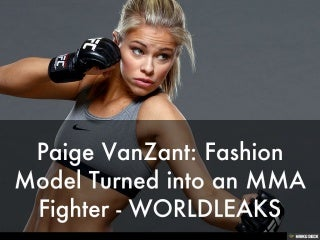 Paige VanZant: Fashion Model Turned into an MMA Fighter - WORLDLEAKS