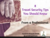 8 Travel Security Tips You Should Know From a Professional