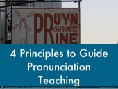 4 Principles for Teaching English Pronunciation to Adults