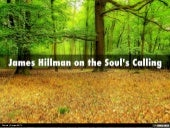 James Hillman on the Soul's Calling
