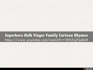 Superhero Hulk Finger Family Cartoon Rhymes