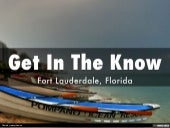 Get in the know: Fort Lauderdale, Florida