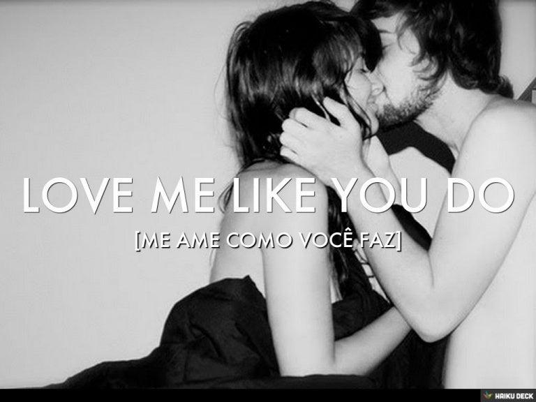 Oque quer dizer you love me