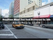 Downtown Miami Fast Food Restaurant for Sale