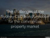 The challenges of the Sydney CBD transformation for the commercial property market