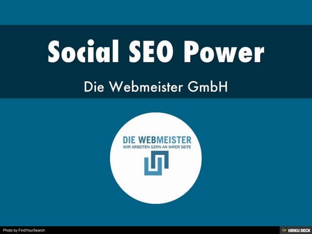 Social SEO Power - Die Webmeister GmbH