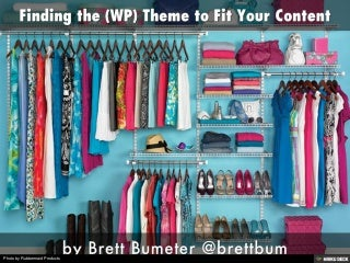 Finding the (WP) Theme to Fit Your Content