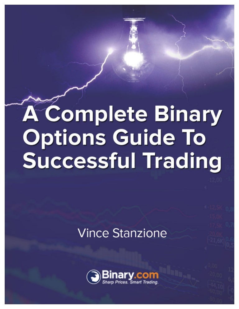 Complete binary options guide to successful trading