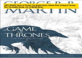 [GIFT IDEAS]A Game of Thrones: The Graphic Novel, Volume Three (A Song of Ice and Fire: The Graphic Novels, #3) -E-BOOKS library