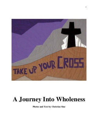 A Journey Into Wholeness Lenten Series