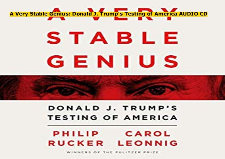 A Very Stable Genius: Donald J. Trump's Testing of America AUDIO CD