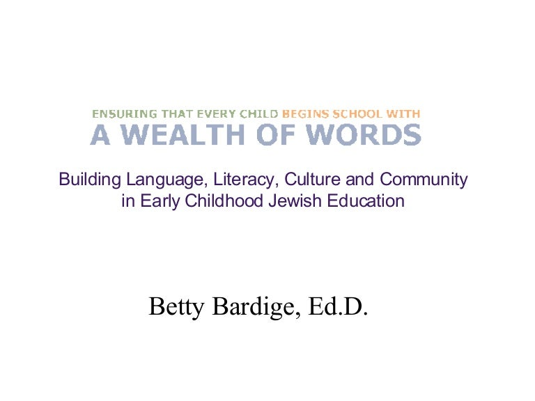 A Wealth of Words: Building Language, Literacy, Culture and Community…