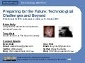 Preparing for the Future: Technological Challenges and Beyond A1 Introduction