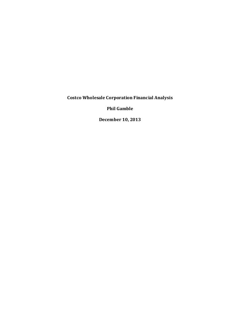 castco finance analysis Income statement for costco wholesale corporation (cost) - view income statements, balance sheet, cash flow, and key financial ratios for costco wholesale corporation and all the companies you.