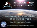Developing Astronauts4Hire: The First Two Years