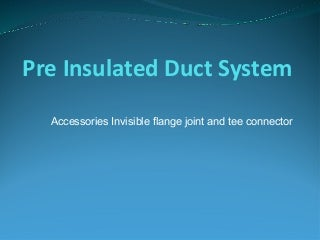 HVAC ducting accessories