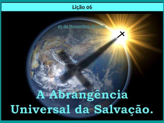 A Abrangência Universal da Salvação.