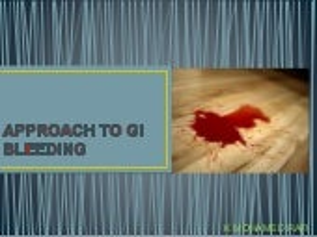 An Approach to Gastrointestinal Bleeding