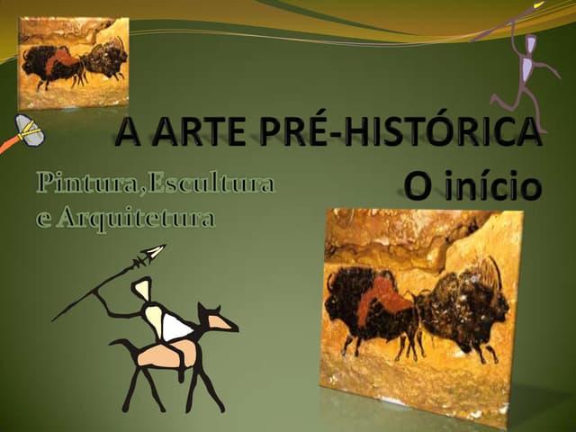 A arte pré histórica