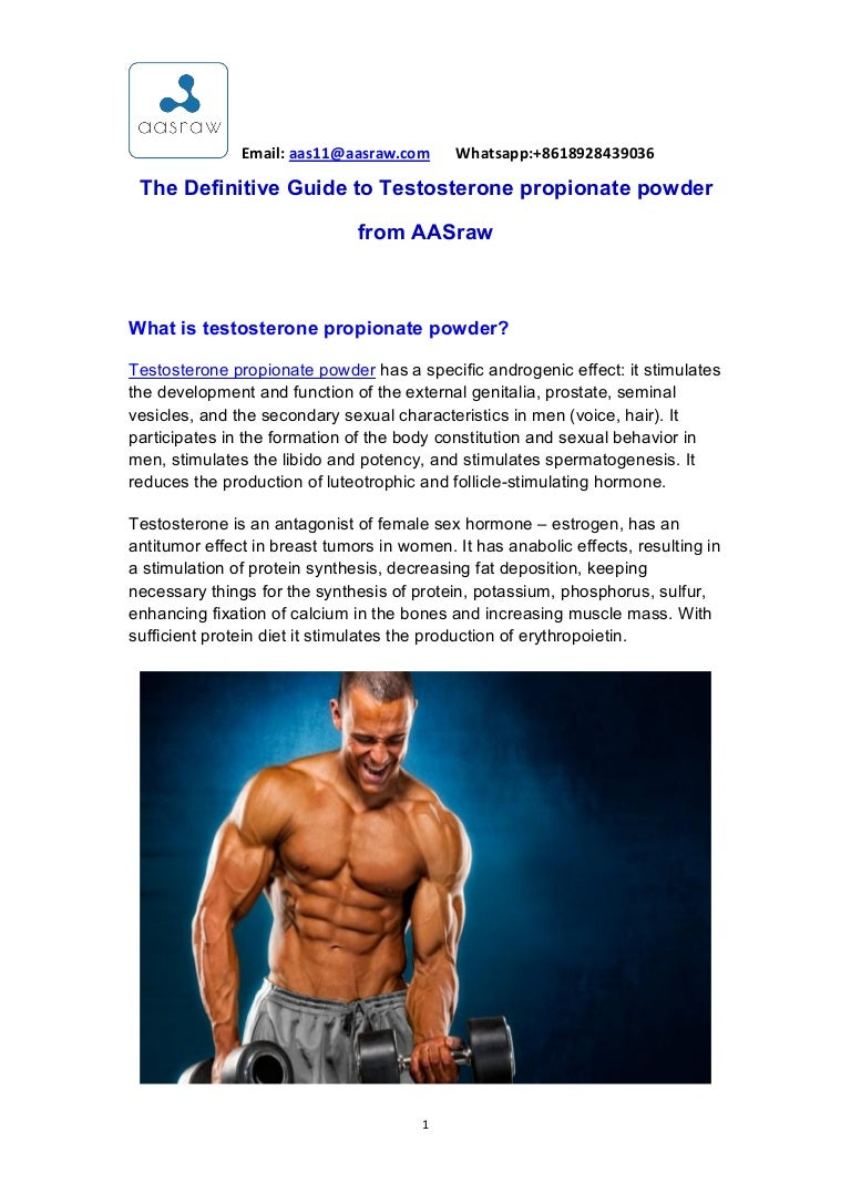 Aas -the definitive guide to testosterone propionate powder