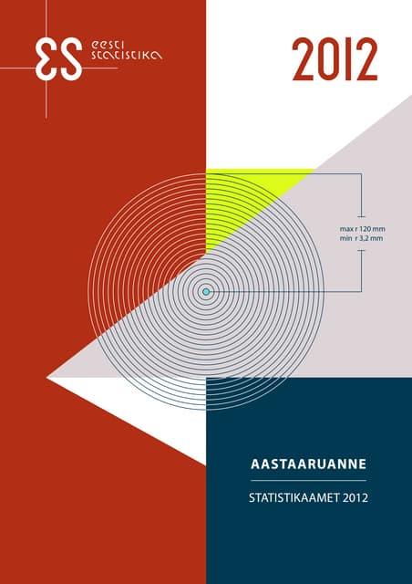 Statistikaameti aastaaruanne 2012