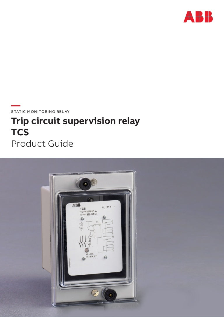 Abb Trip Ckt Supervision Relay Under Current