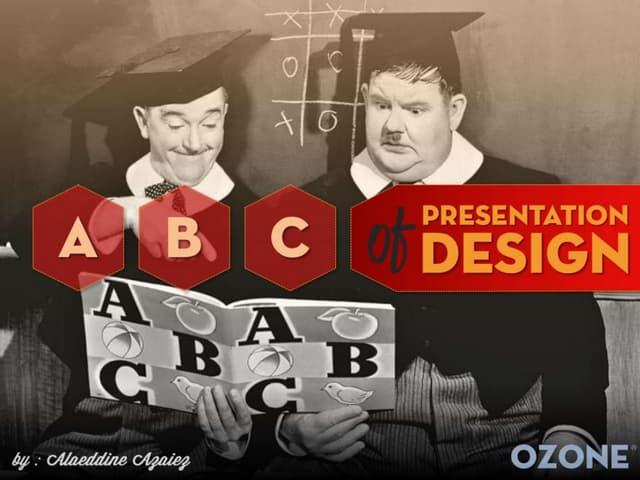 ABCs of Presentation Design by @A_Alaeddine