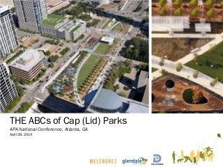 ABC's of Cap Parks