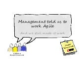 Management Told Us To Work Agile - AgileByExample12