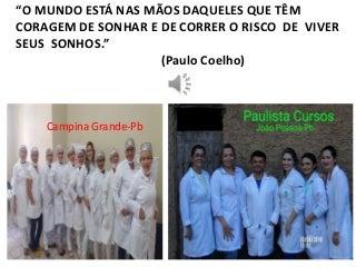 PODOLOGIA FINALIZAÇÃO PAULISTA CURSOS-PARAÍBA 2016.1