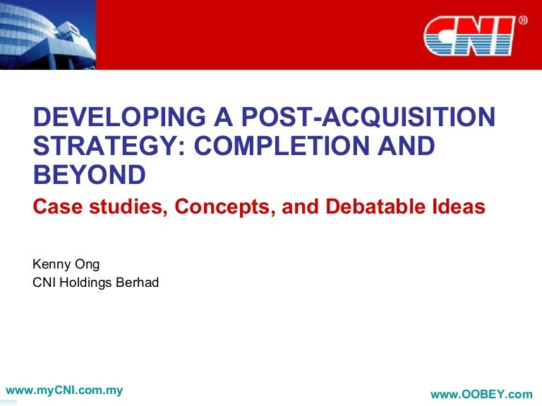 Developing A Post-Acquisition Strategy - Completion And Beyond