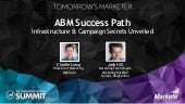 Account Based Marketing Success Path - Infrastructure and Campaign Secrets